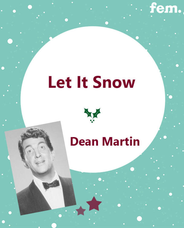 1. Let It Snow - Dean Martin